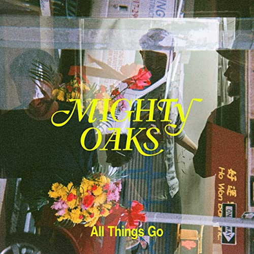 Mighty Oaks - Tell Me What You're Thinking
