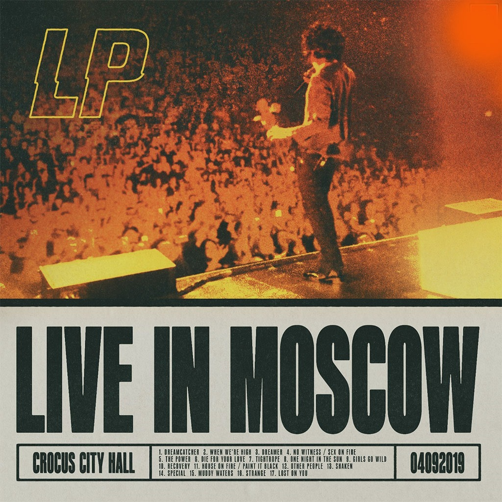 LP - Lost On You (Live In Moscow)